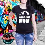 Tričko The Walking Mom