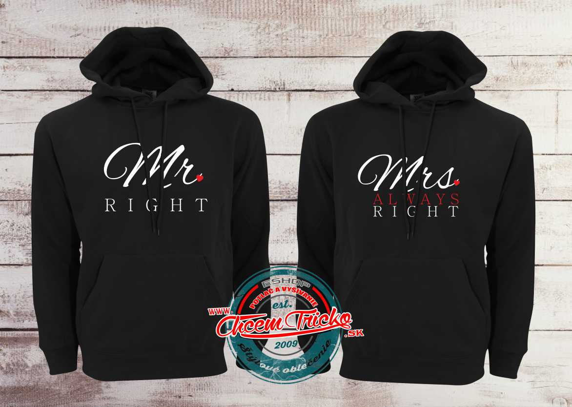 Mikiny MR right & MRS always right