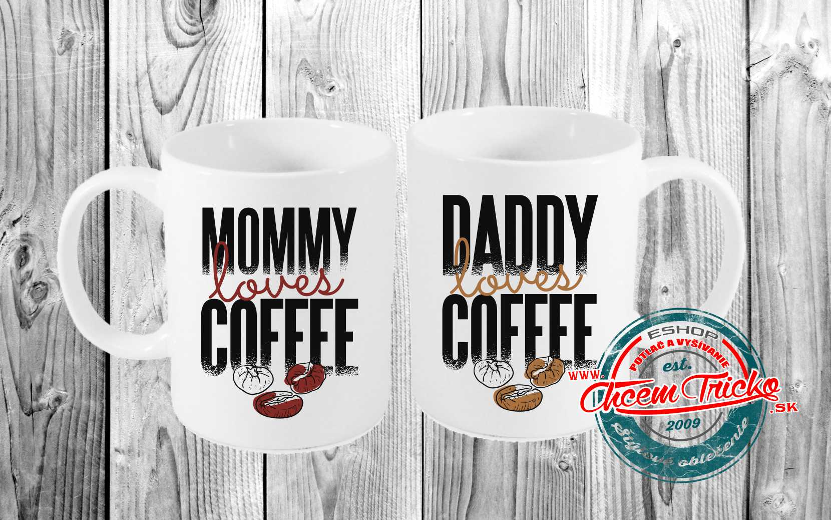Hrnčeky Mommy / Daddy loves coffee